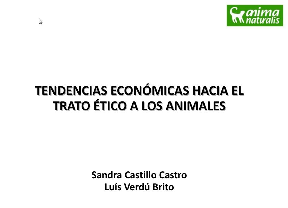 """""""Tendencias económicas hacia el trato ético a los animales"""" por AnimaNaturalis"""