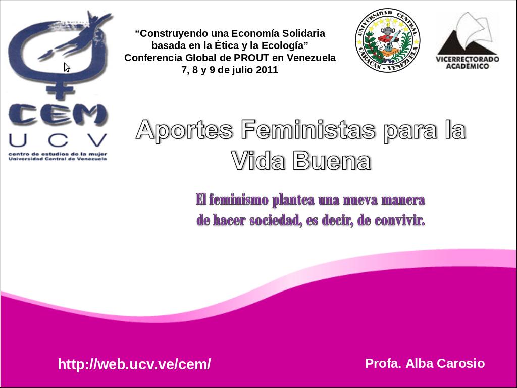 """""""Aportes feministas para la vida buena"""
