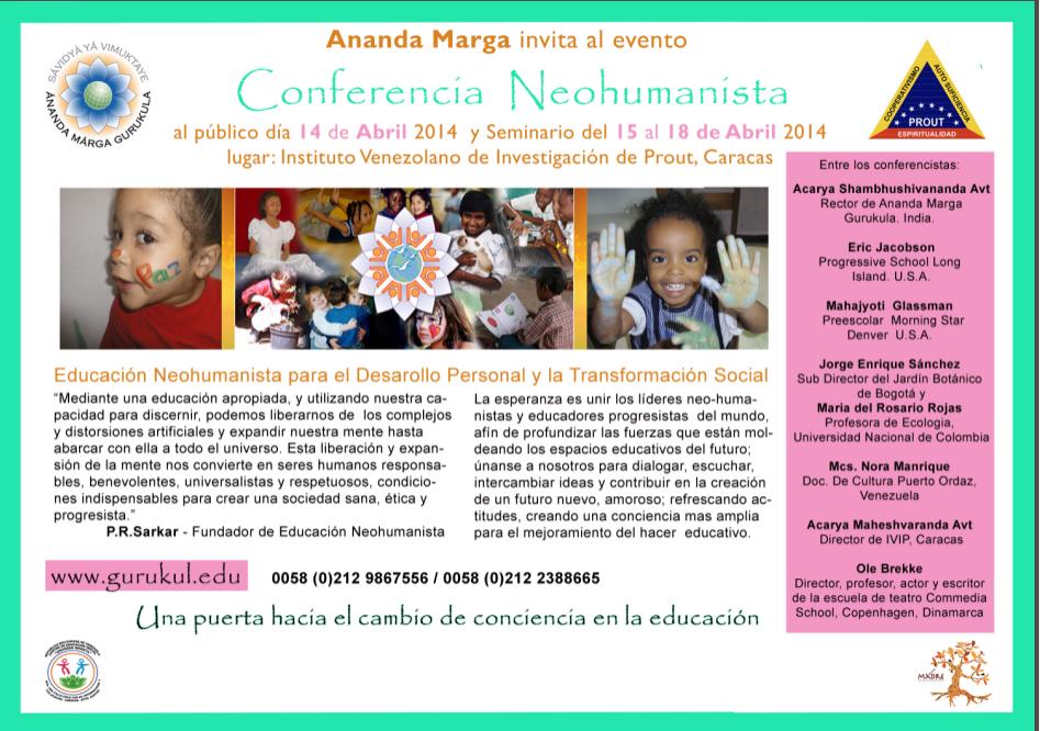 Conferencia Educación Neohumanista, 14 a 18 de Abril de 2014 en el Instituto Venezolano de Investigación de Prout en Caracas